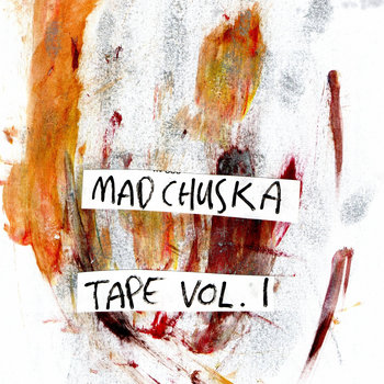 #madchuskatape vol.1 cover art