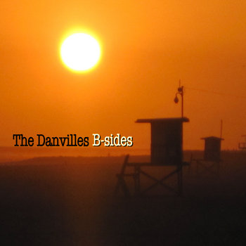 The Danvilles B-Sides cover art