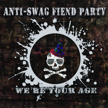 We're Your Age (FREE DOWNLOAD) cover art