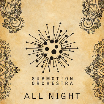 Submotion Orchestra - All Night (Checkers Remix) cover art