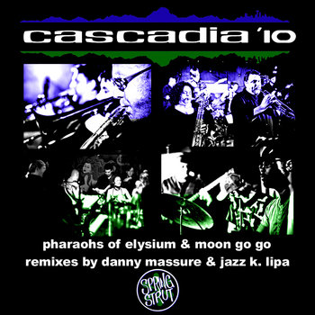 Cascadia &#39;10 - Pharaohs of Elysium cover art
