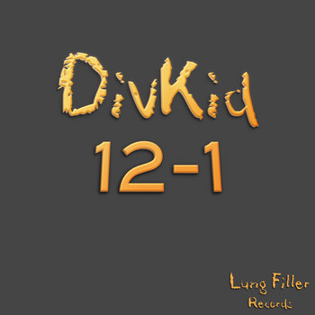 FREE VERSION [LUNG039] DivKid - 12-1 LP cover art