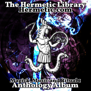 The Hermetic Library Anthology Album - Magick, Music and Ritual 1 cover art