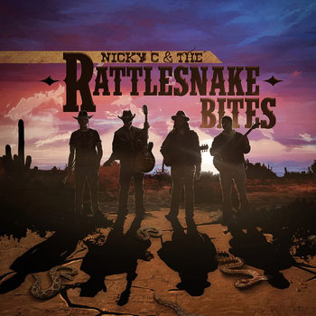 Nicky C and the Rattlesnake Bites EP cover art