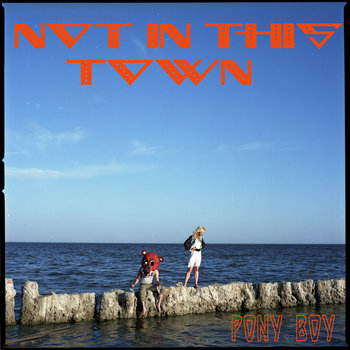 Not In This Town cover art