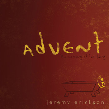 advent: the coming of the king cover art