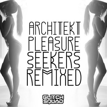 Pleasure Seekers: Remixed cover art