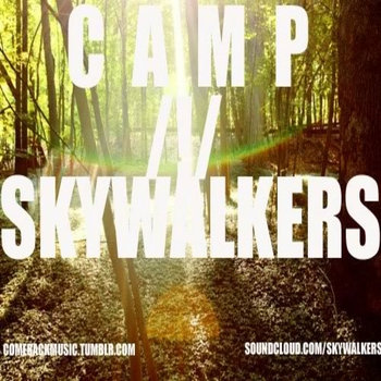 Camp/!/Skywalkers cover art