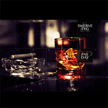 Swerve &amp; SYG - Pay Day EP cover art