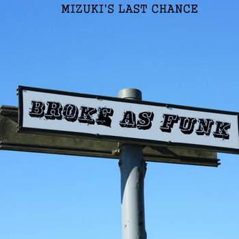 Broke As Funk cover art
