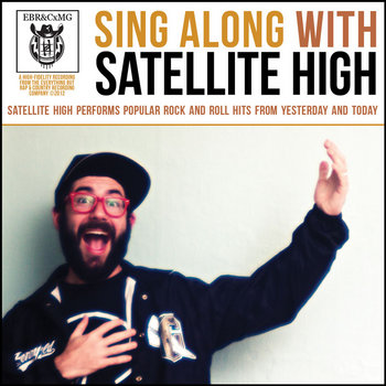 Sing Along With Satellite High cover art