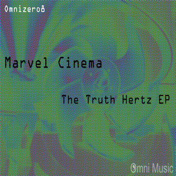 Marvel Cinema - The Truth Hertz EP cover art
