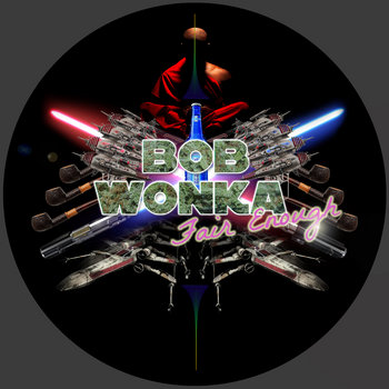 BOB WONKA - FAIR ENOUGH cover art