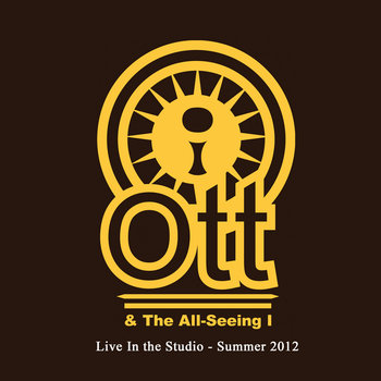 Ott & The All-Seeing I (live in the studio) cover art