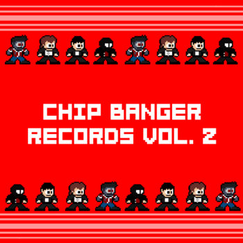 Chip Banger Records Vol. 2 cover art