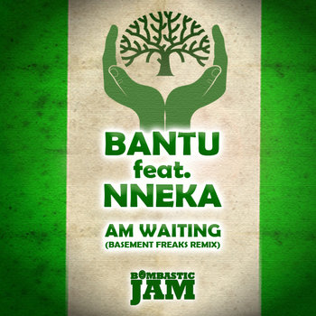 BJ 033 Bantu feat Nneka - I'm Waiting (Basement Freaks Remix) cover art