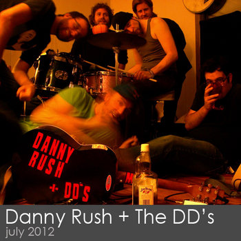 Danny Rush &amp; The Designated Drivers cover art