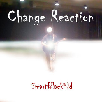 Change Reaction cover art