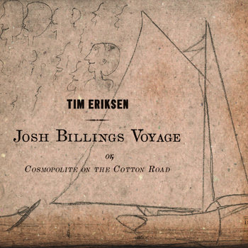 Josh Billings Voyage or, Cosmopolite on the Cotton Road cover art
