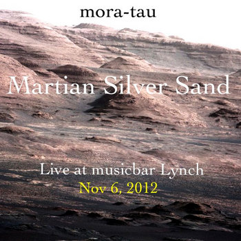 Martian Silver Sand (Live Album) cover art