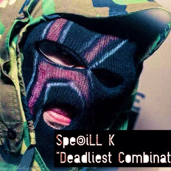 SpecILL K - Deadliest Combination cover art