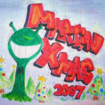 Martian XMAS 2007 cover art