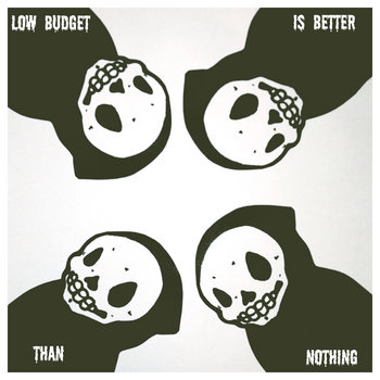 Low Budget Is Better Than Nothing - EP cover art