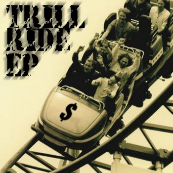 TRILL RIDE EP cover art