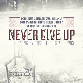 Never Give Up: Celebrating 10 Years of The Postal Service (Folk) cover art