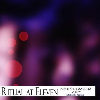 Ritual at Eleven (Punch and Cookies to Follow) cover art