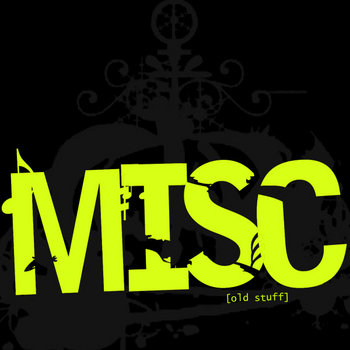 MISC [old stuff] cover art