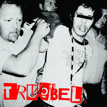 Trubbel s/t cover art