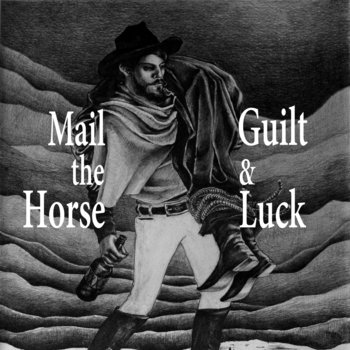 Guilt &amp; Luck cover art