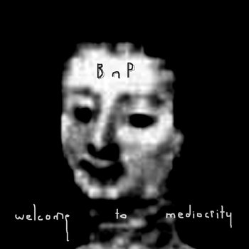 Welcome To Mediocrity cover art