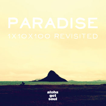 Paradise (1x10x100 Revisited) cover art
