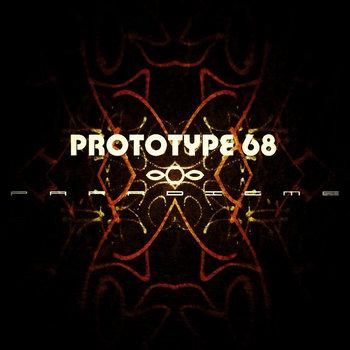 Prototype 68 - Paradigme (2014)