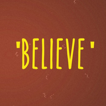 Believe ft Arron Brown (single) cover art