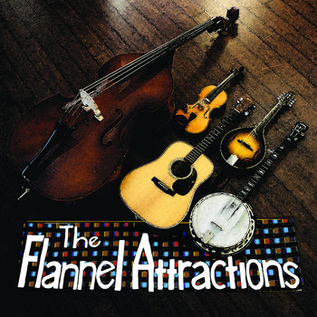 The Flannel Attractions cover art
