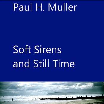 Soft Sirens and Still Time cover art