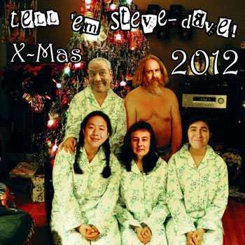 Tell 'em Steve-Dave X-Mas 2012 cover art