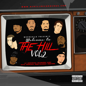 Moonchild Presents: Welcome To The Hill Vol. 2 (2013) cover art