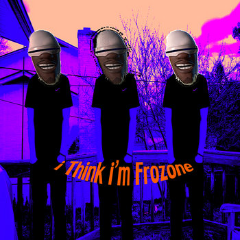 i Think i'm Frozone (Prod.YungSoup) cover art