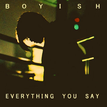 EVERYTHING YOU SAY cover art