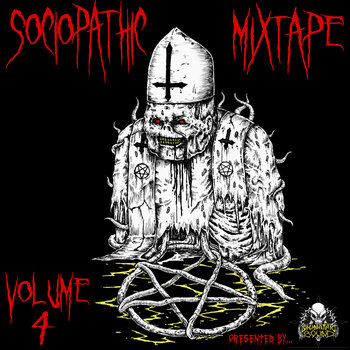 Sociopathic Mixtape, Vol. 4 cover art