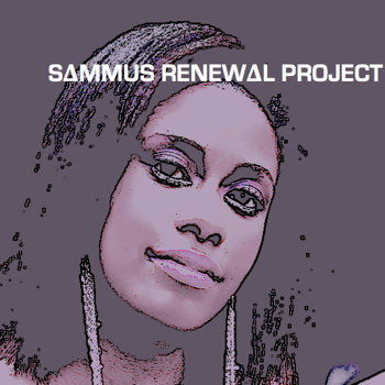 Sammus Renewal Project [Production] cover art