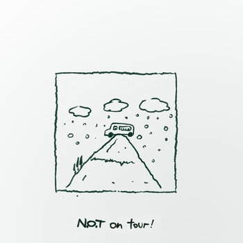 N.O.T on tour EP cover art