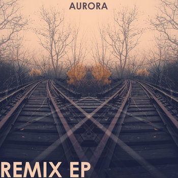 Aurora Remix EP cover art