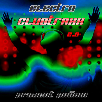 Electro Clubtraxx 2.0 (3 Songs from the Album) cover art