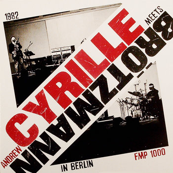 Andrew Cyrille Meets Brötzmann in Berlin cover art