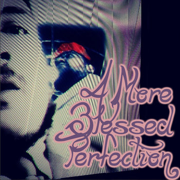 A More Blessed Perfection cover art